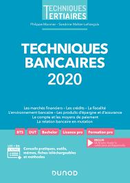 Techniques bancaires 2020 Dunod Collections Techniques tertiaires